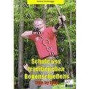 Schule des traditionellen Bogenschießens - Step by...